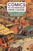 Comics in Contemporary Arab Culture:...