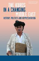 The Kurds in a Changing Middle East:...