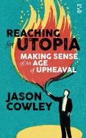 Reaching for Utopia: Making Sense of...