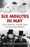 Six Minutes in May: How Churchill...