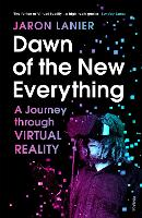 Dawn of the New Everything: A Journey...