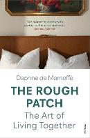 The Rough Patch: Midlife and the Art...