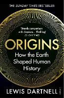 Origins: How the Earth Shaped Human...