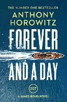 Forever and a Day: the explosive...