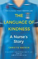 The Language of Kindness: A Nurse's...