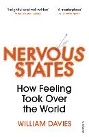 Nervous States: How Feeling Took Over...