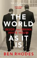 The World As It Is: Inside the Obama...