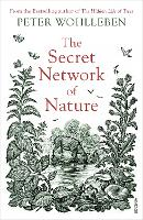 The Secret Network of Nature: The...