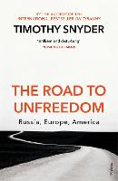The Road to Unfreedom: Russia, ...