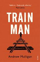 Train Man: A heart-breaking,...