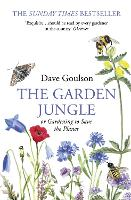 The Garden Jungle: or Gardening to...