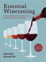 Essential Winetasting: The Complete...