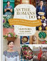 As the Romans Do: Authentic and...