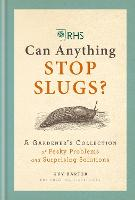 RHS Can Anything Stop Slugs?: A...