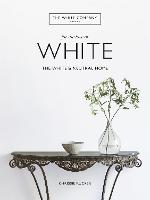 For the Love of White: The White &...