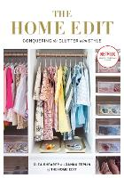 The Home Edit: Conquering the clutter...