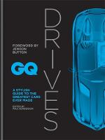 GQ Drives: A Stylish Guide to the...