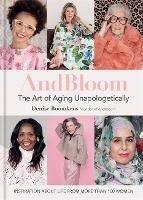 AndBloom: The Art of Aging...