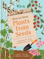 RHS How to Grow Plants from Seed:...