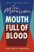 Mouth Full of Blood: Essays, Speeches...