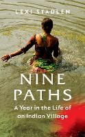 Nine Paths: A Year in the Life of an...