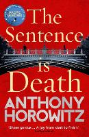 The Sentence is Death: A mind-bending...