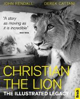 Christian The Lion: The Illustrated...