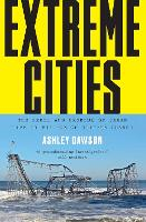 Extreme Cities: The Peril and Promise...