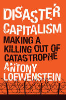 Disaster Capitalism
