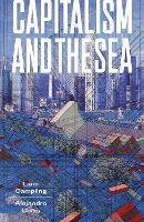 Capitalism and the Sea: The Maritime...