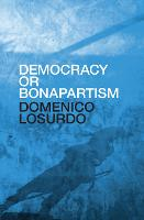 Democracy or Bonapartism: Two...