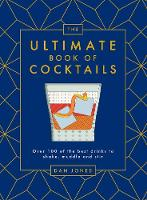 The Ultimate Book of Cocktails: Over...