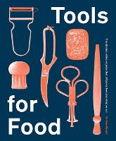 Tools for Food: The Objects that...