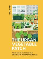 The Urban Vegetable Patch: A Modern...