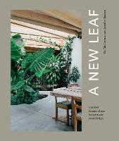 A New Leaf: Curated Houses Where...
