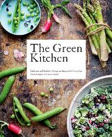 The Green Kitchen: Delicious and...