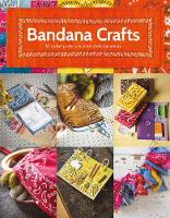 Bandana Crafts: 11 Beautiful Projects...