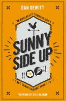 Sunny Side Up: The Breakfast...