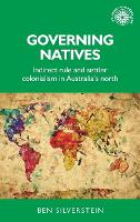 Governing Natives: Indirect Rule and...