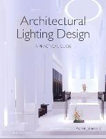 Architectural Lighting Design: A...