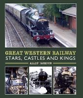 Great Western Railway Stars, Castles...