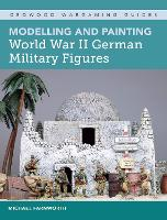 Modelling and Painting World War II...