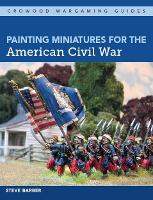 Painting Miniatures for the American...