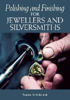 Polishing and Finishing for Jewellers...