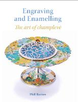 Engraving and Enamelling: The art of...