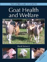 The Veterinary Guide to Goat Health...