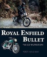 Royal Enfield Bullet: The Complete Story