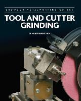 Tool and Cutter Grinding