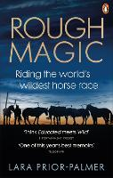 Rough Magic: Riding the world's...
