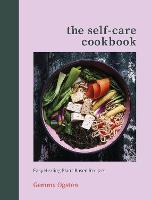 The Self-Care Cookbook: Easy Healing...